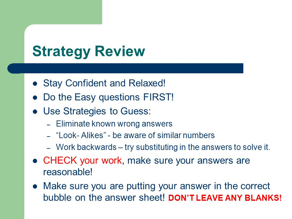 Strategy Review Stay Confident and Relaxed!
