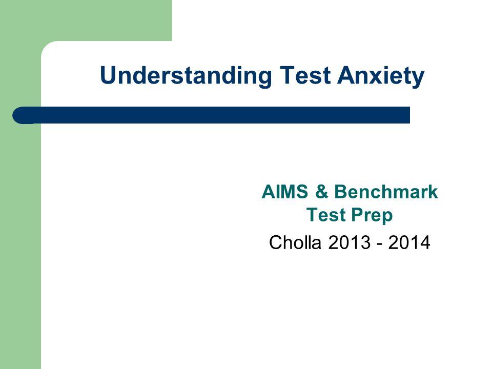 Understanding Test Anxiety