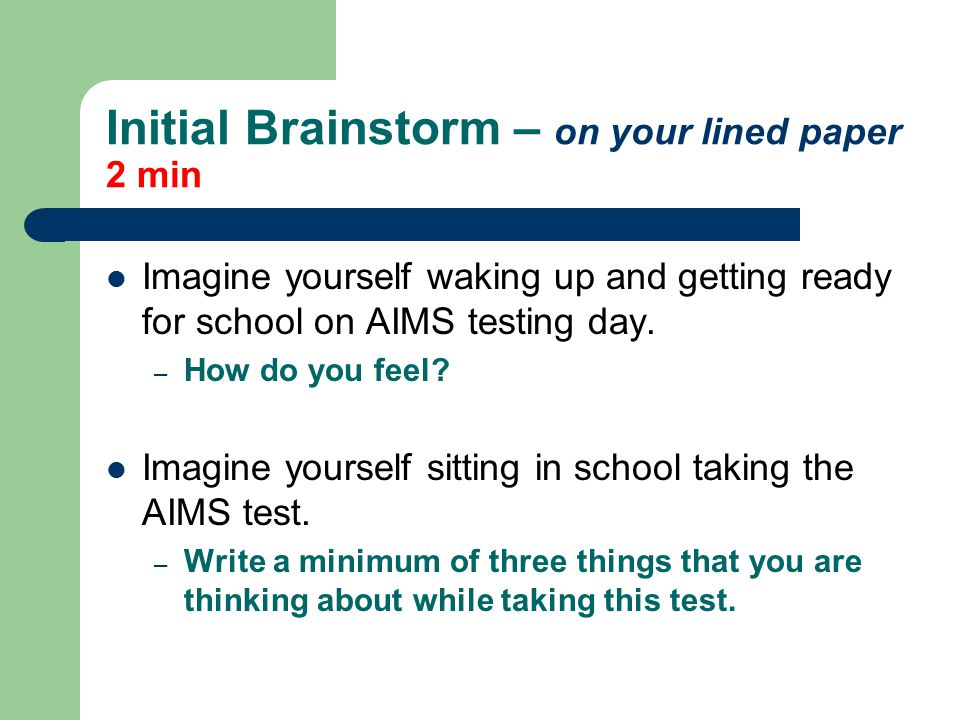 Initial Brainstorm – on your lined paper 2 min