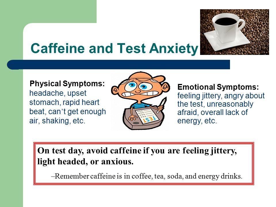Caffeine and Test Anxiety