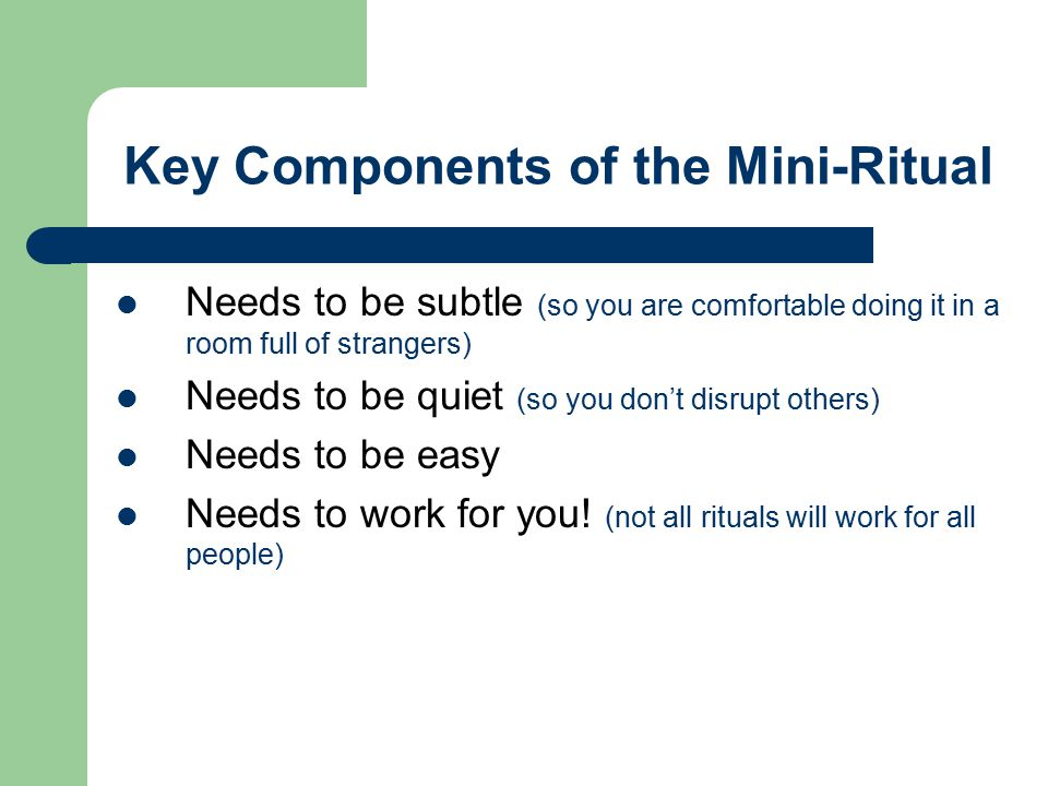 Key Components of the Mini-Ritual