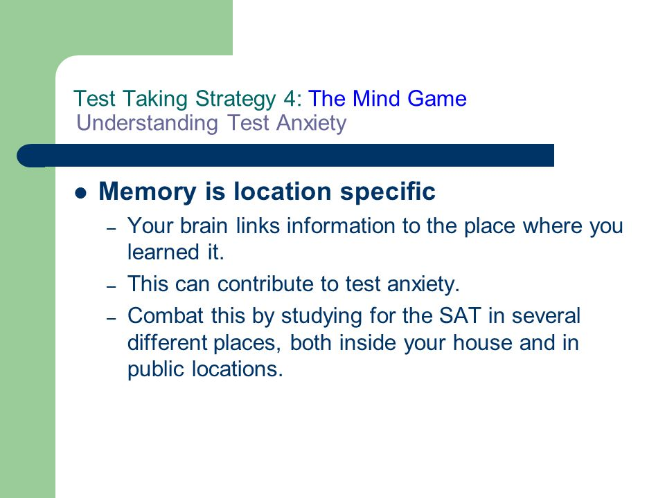 Test Taking Strategy 4: The Mind Game Understanding Test Anxiety