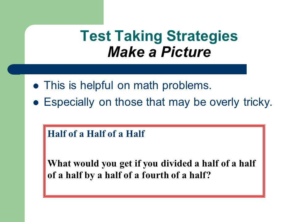 Test Taking Strategies Make a Picture