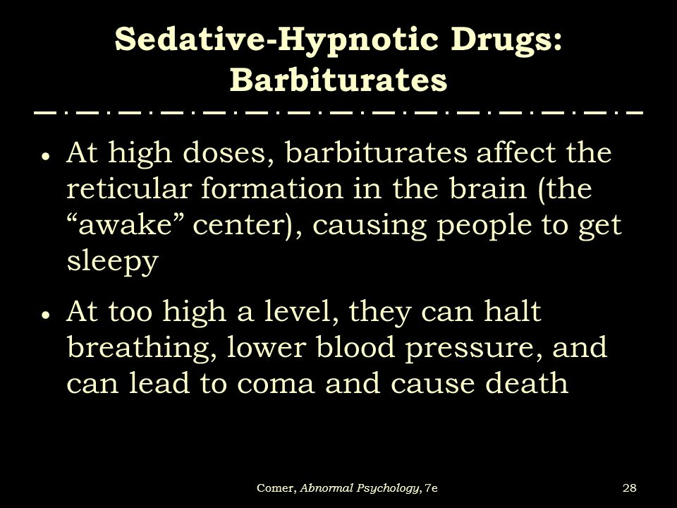 Sedative-Hypnotic Drugs: Barbiturates