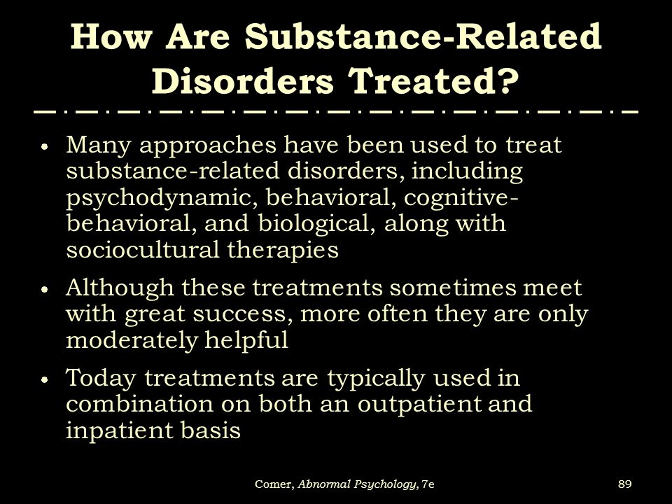 How Are Substance-Related Disorders Treated