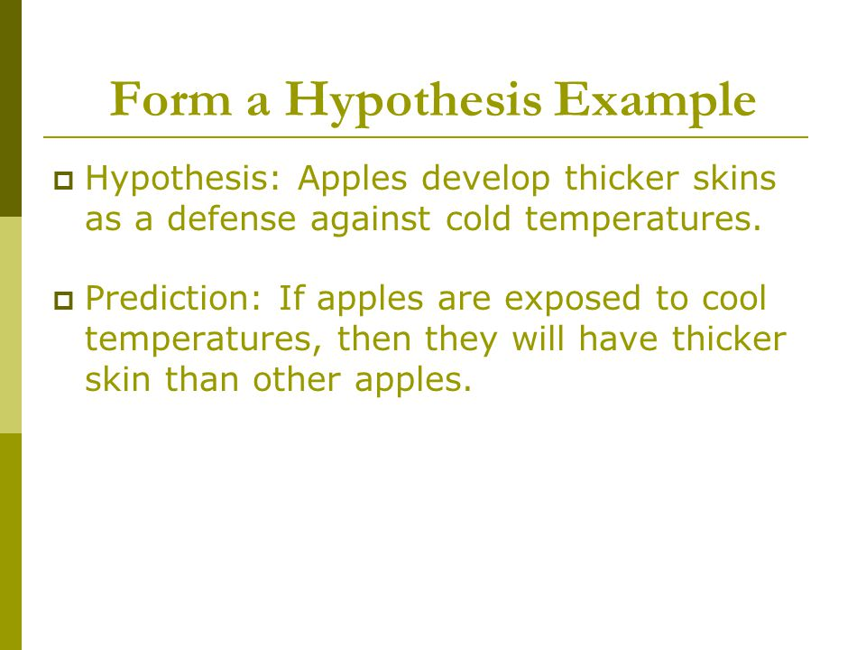 Form a Hypothesis Example