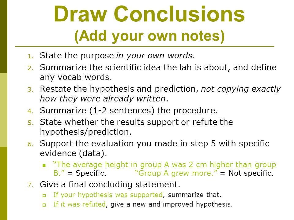Draw Conclusions (Add your own notes)