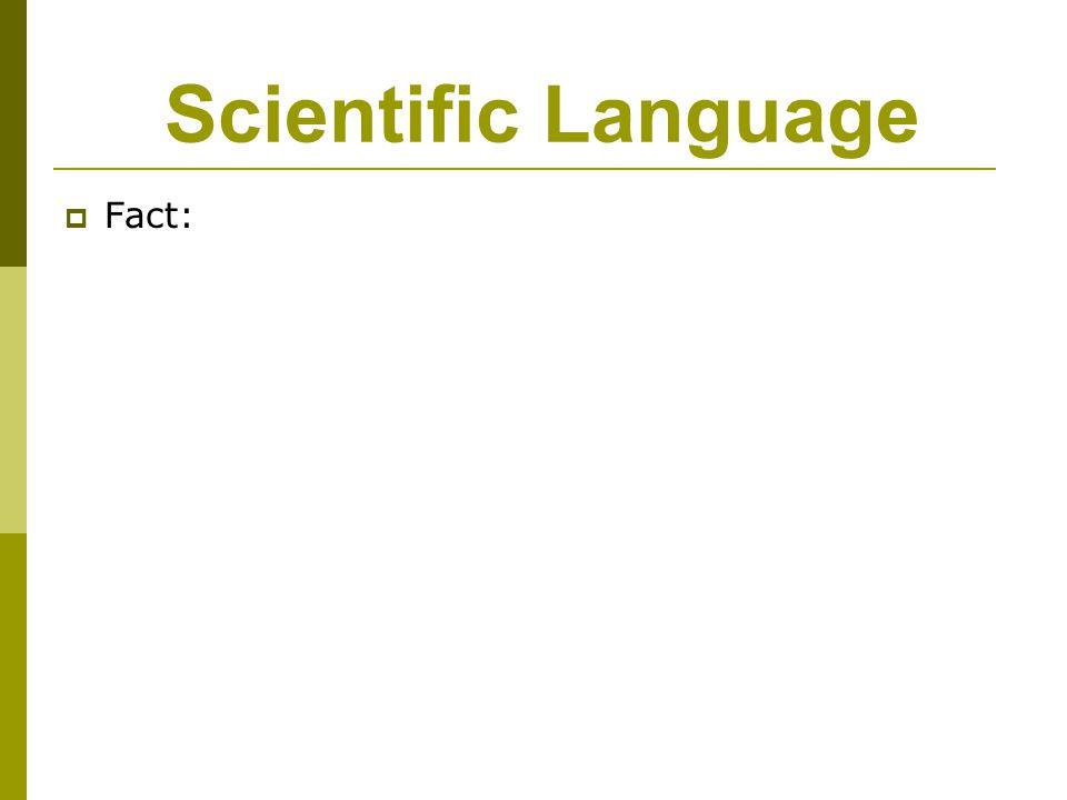 Scientific Language Fact: