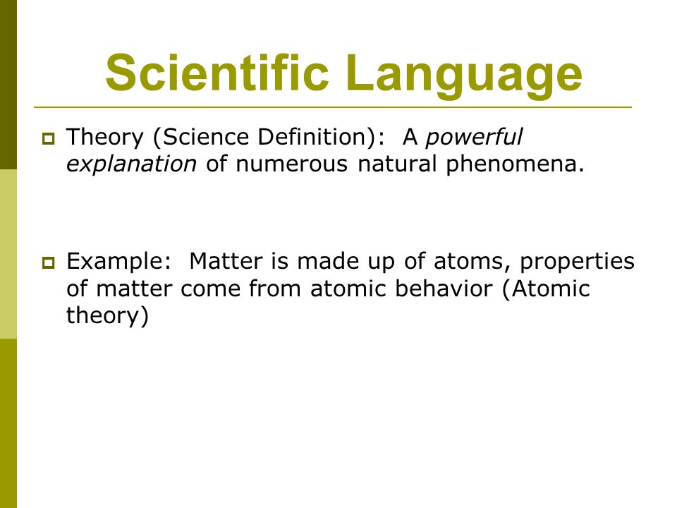 Scientific Language Theory (Science Definition): A powerful explanation of numerous natural phenomena.