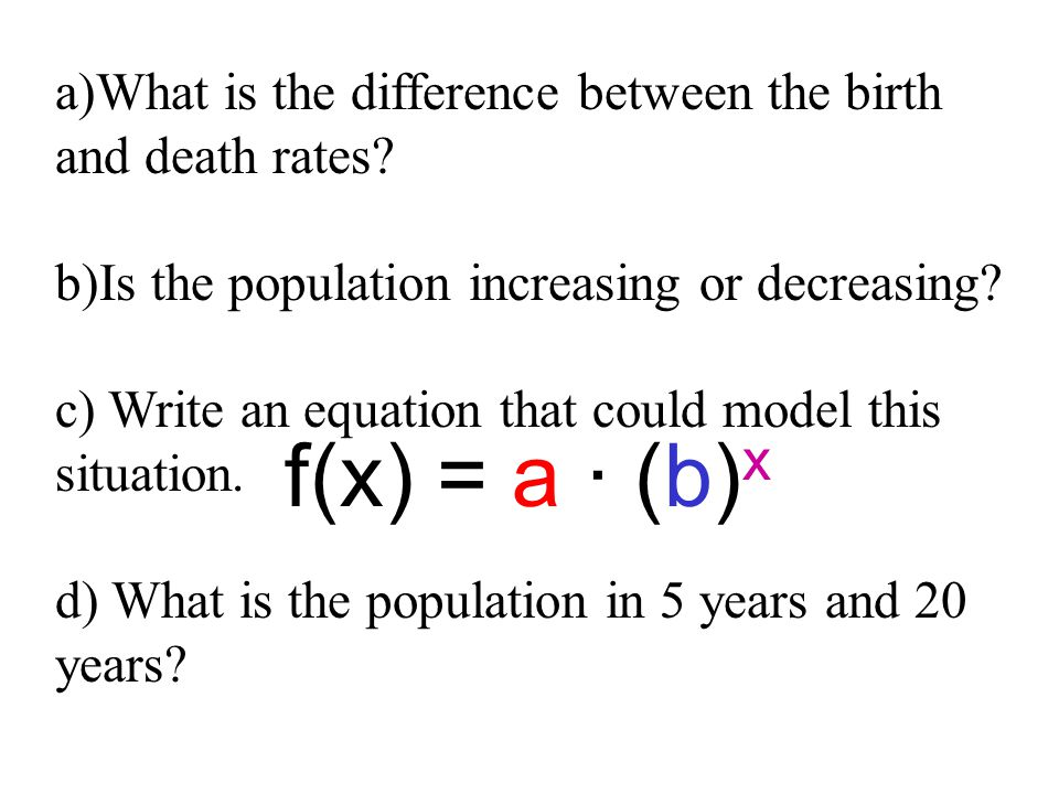 a)What is the difference between the birth and death rates