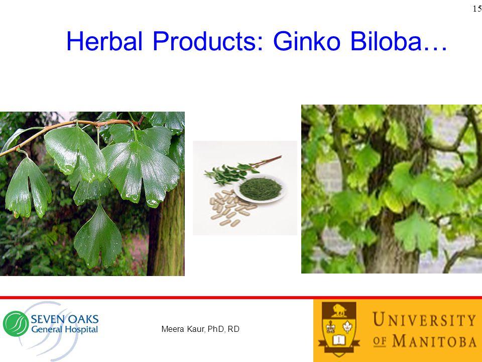 Herbal Products: Ginko Biloba…