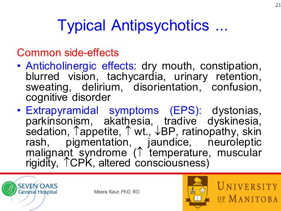 Typical Antipsychotics ...