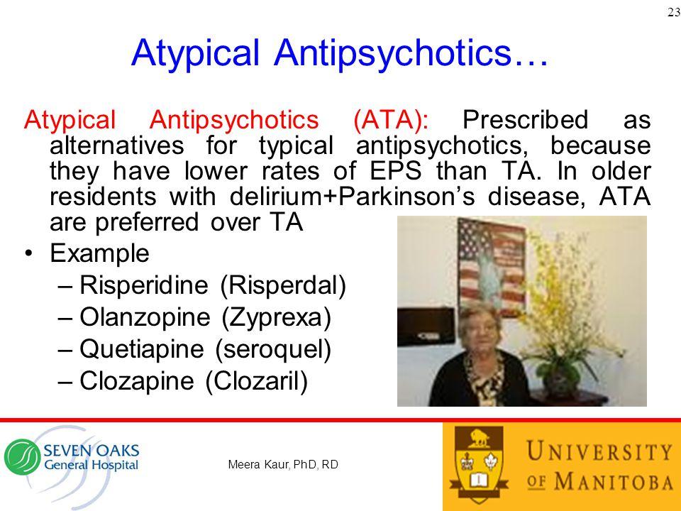 Atypical Antipsychotics…