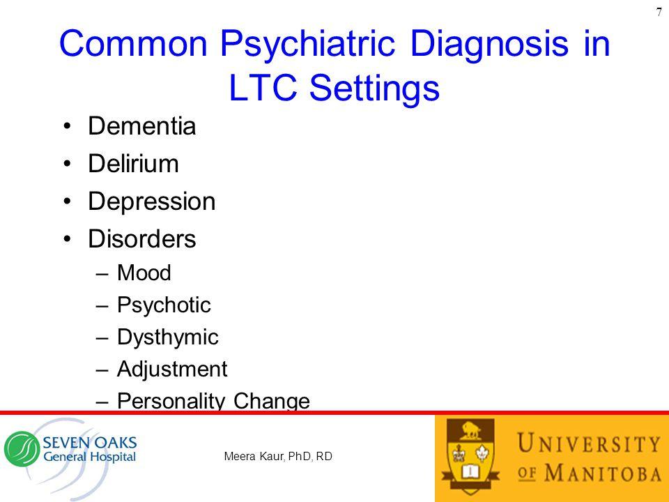 Common Psychiatric Diagnosis in LTC Settings