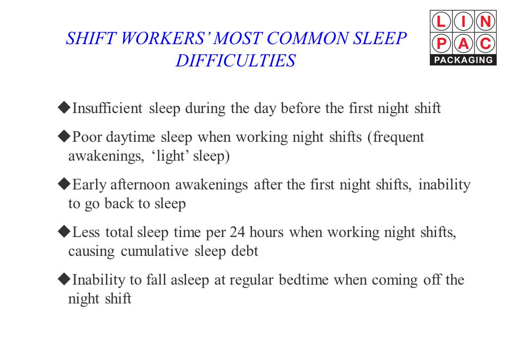 SHIFT WORKERS' MOST COMMON SLEEP DIFFICULTIES