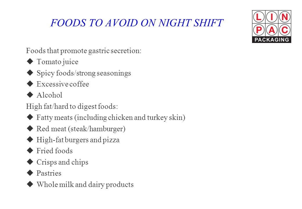 FOODS TO AVOID ON NIGHT SHIFT