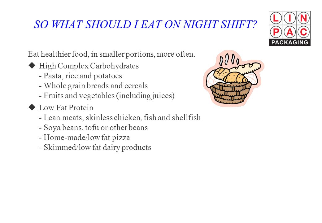 SO WHAT SHOULD I EAT ON NIGHT SHIFT