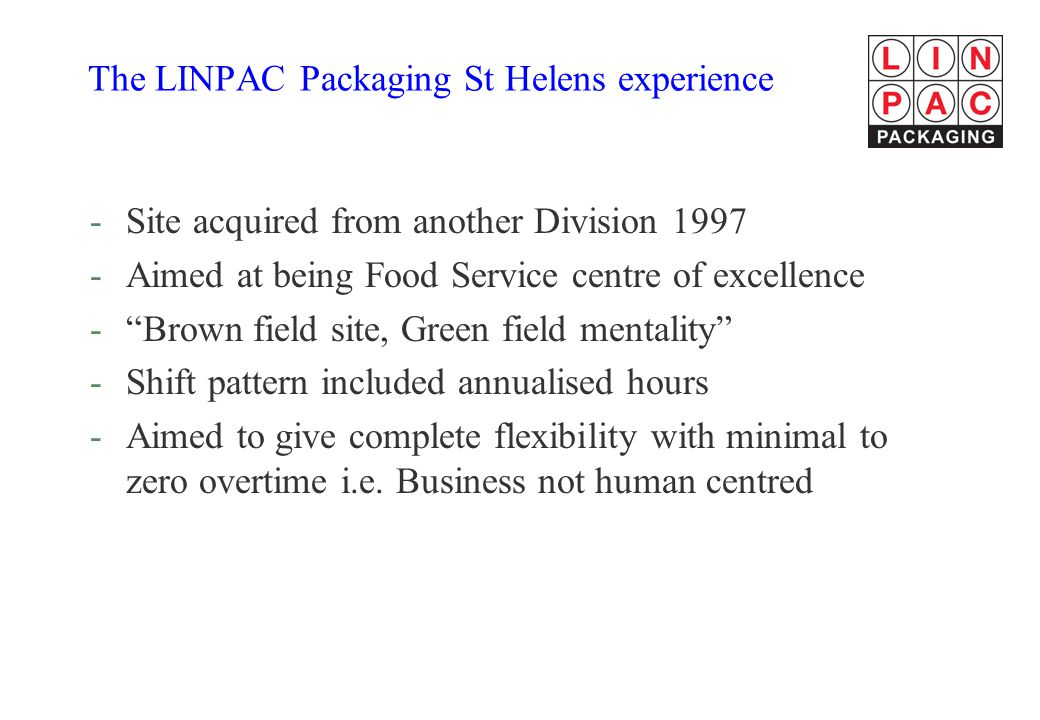 The LINPAC Packaging St Helens experience
