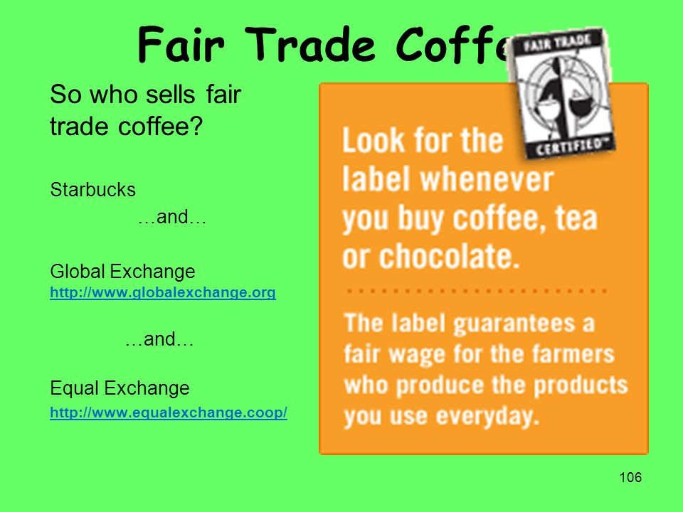 Fair Trade Coffee So who sells fair trade coffee Starbucks …and…