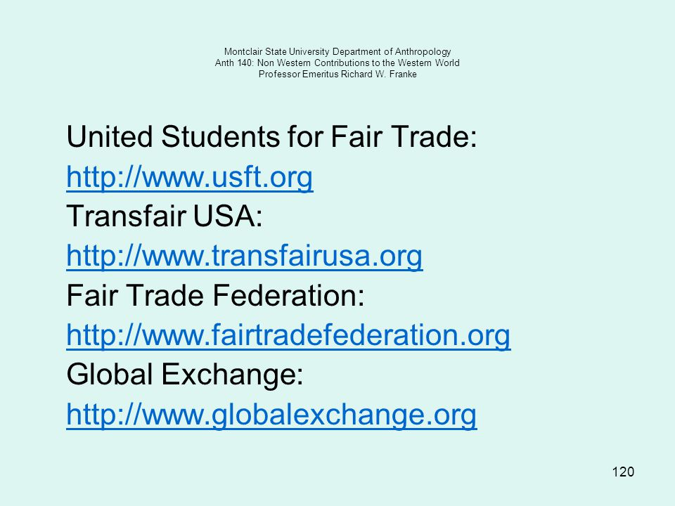 United Students for Fair Trade: http://www.usft.org Transfair USA: