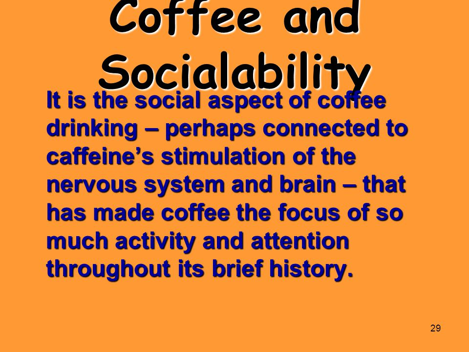 Coffee and Socialability