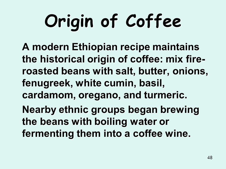 Origin of Coffee