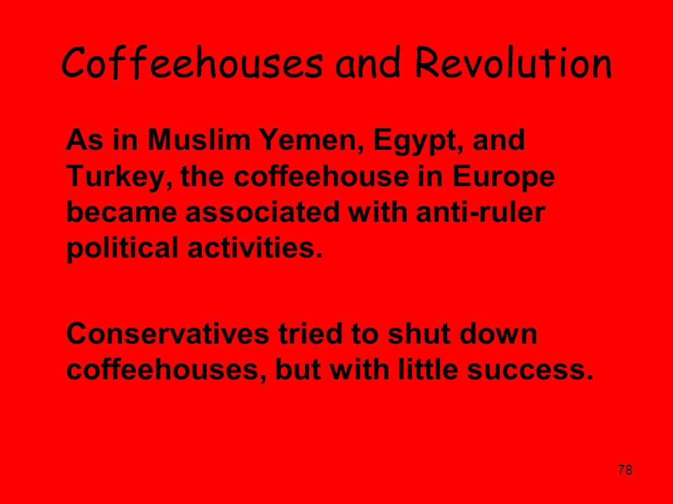 Coffeehouses and Revolution