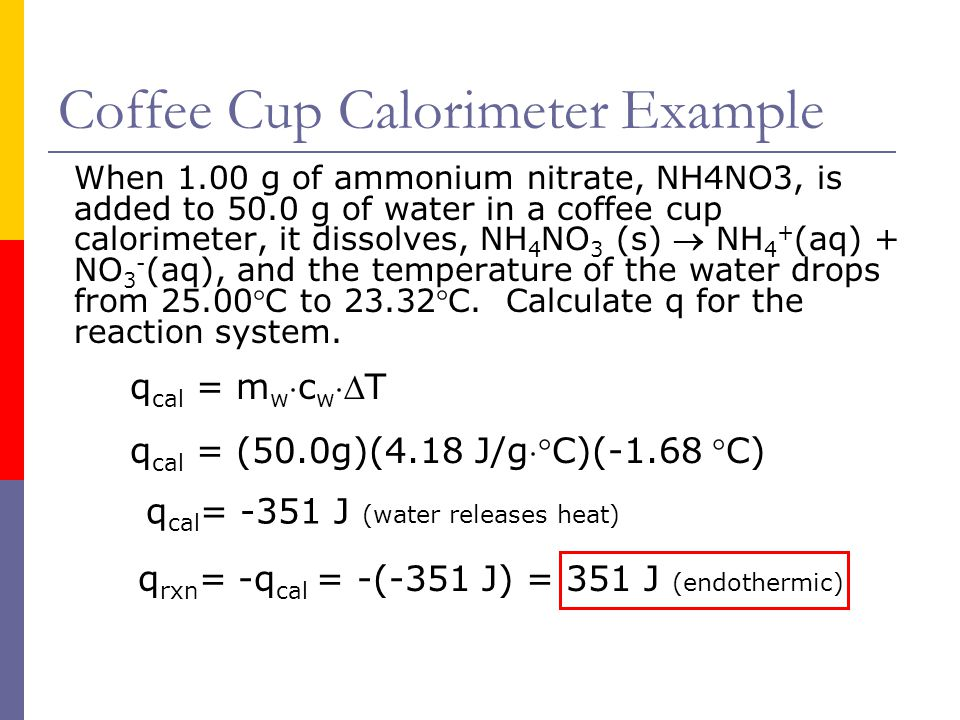 Coffee Cup Calorimeter Example