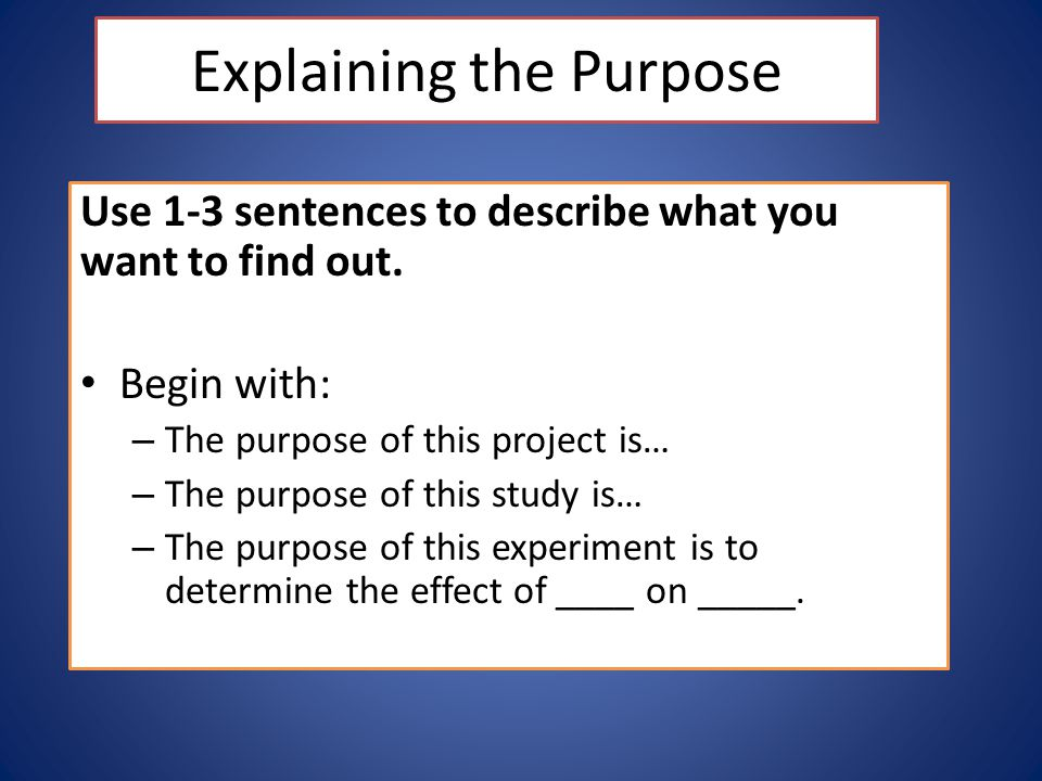 Explaining the Purpose