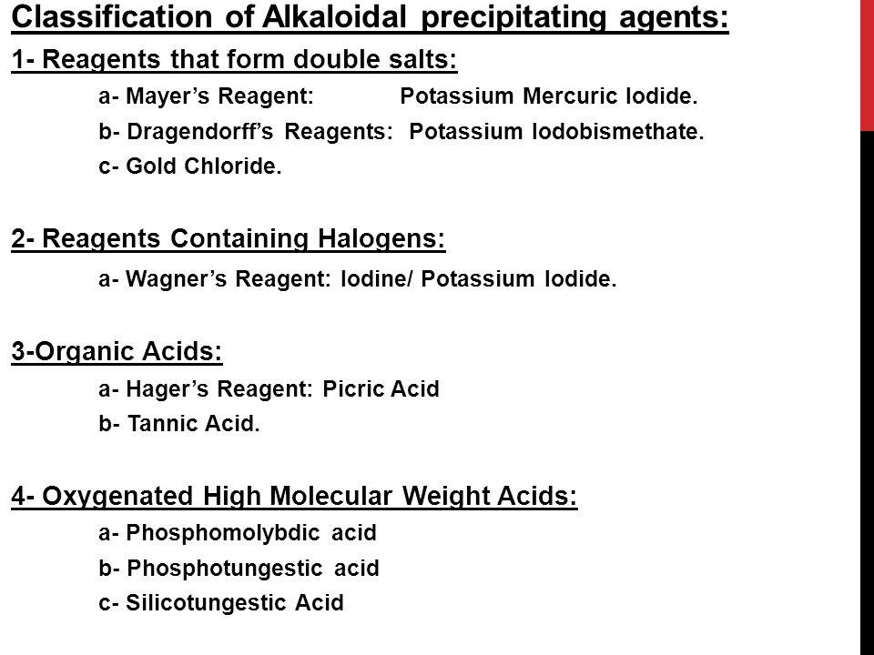 Classification of Alkaloidal precipitating agents: