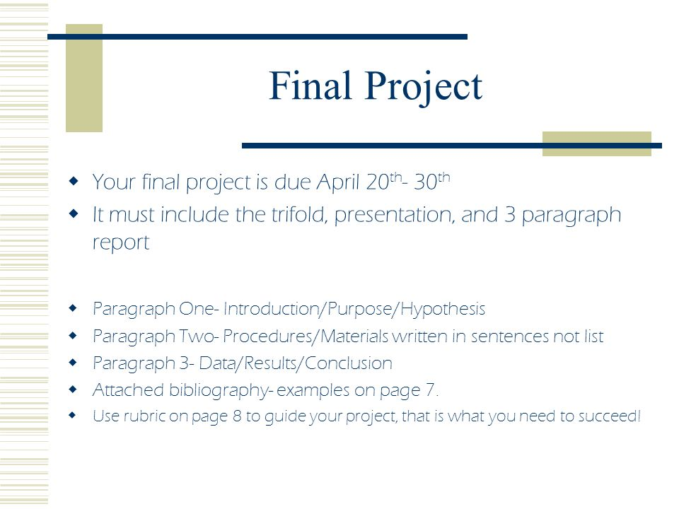 Final Project Your final project is due April 20th- 30th