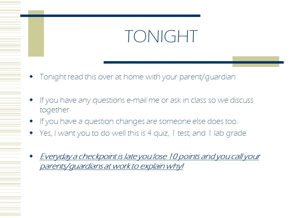 TONIGHT Tonight read this over at home with your parent/guardian