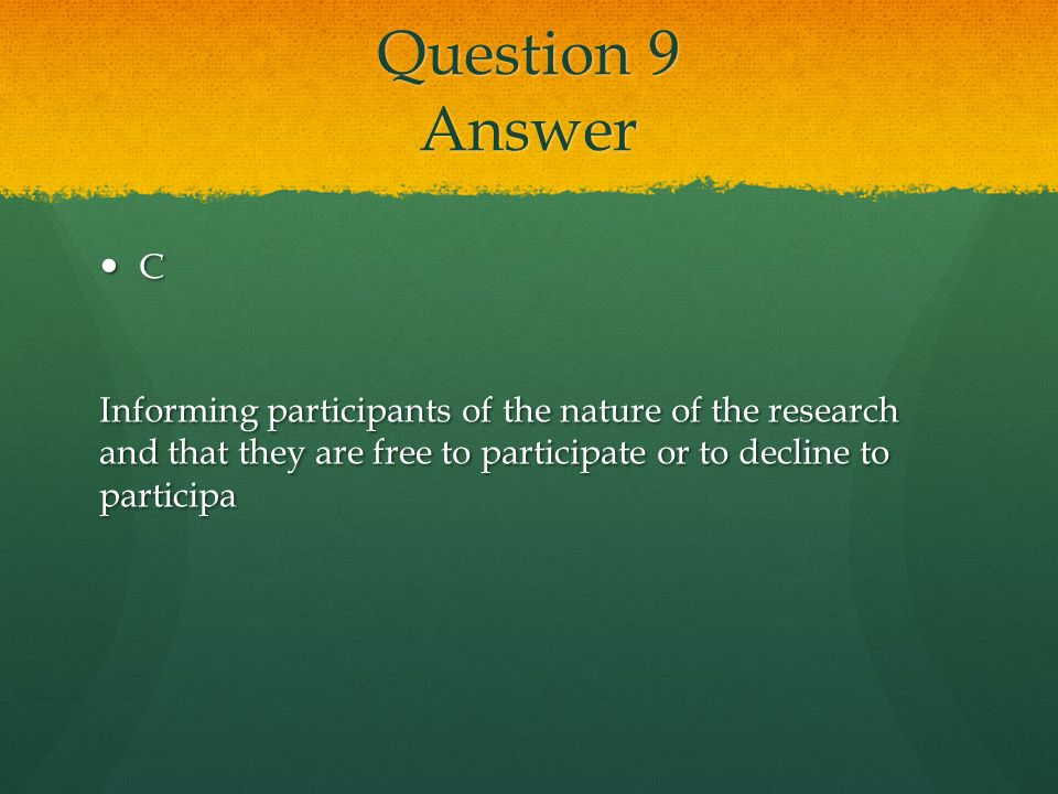 Question 9 Answer C.