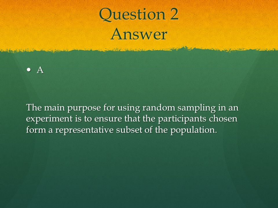 Question 2 Answer A.