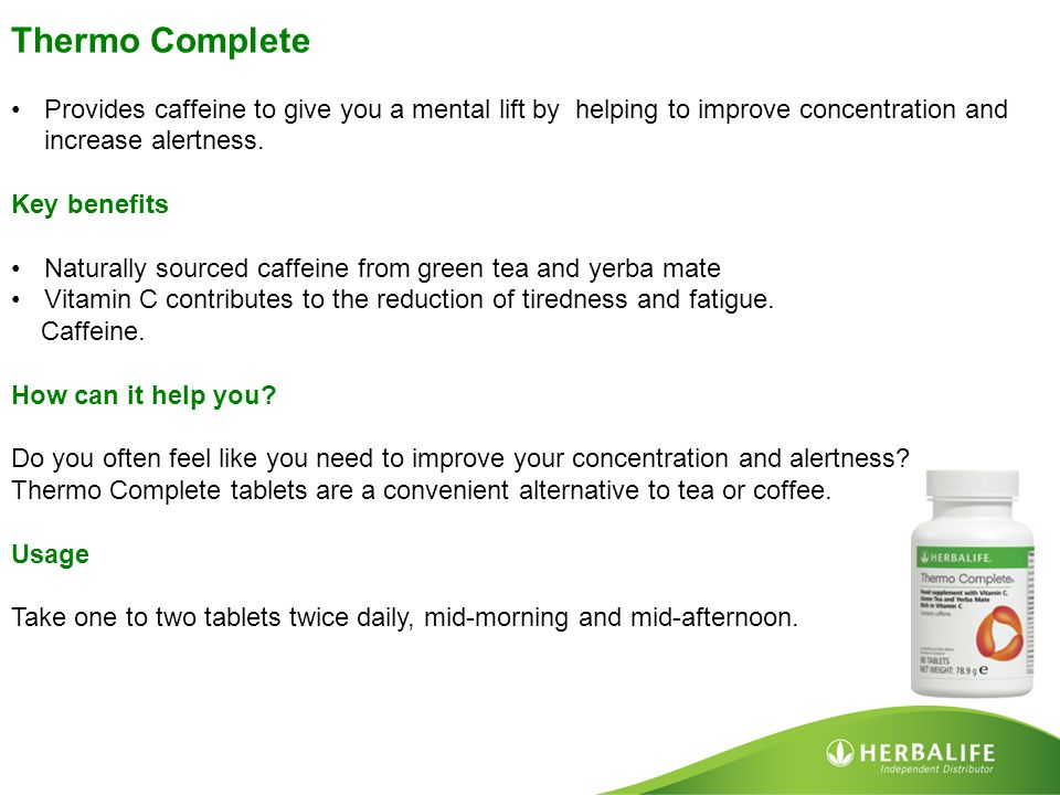 Thermo Complete Provides caffeine to give you a mental lift by helping to improve concentration and increase alertness.