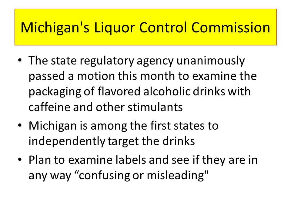 Michigan s Liquor Control Commission