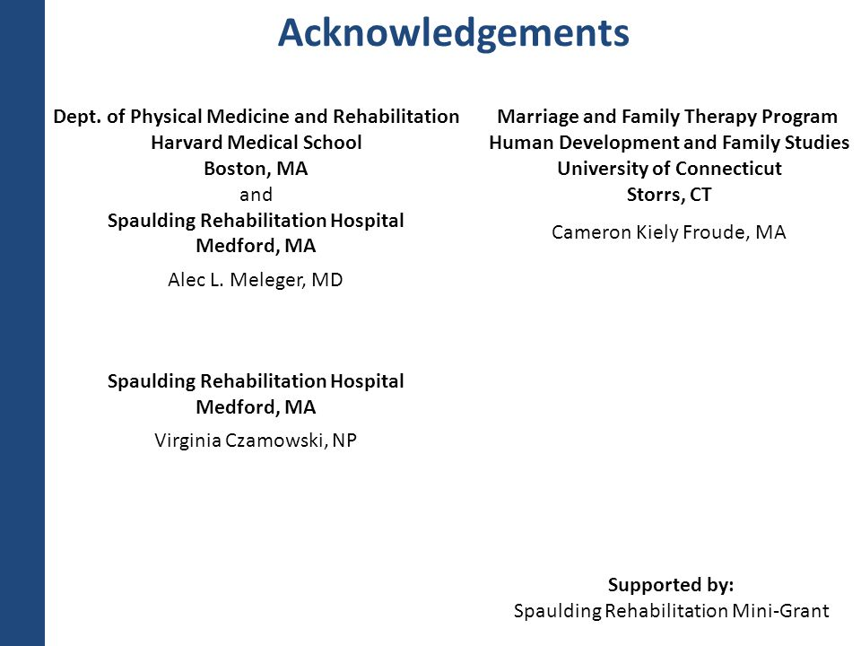 Acknowledgements Dept. of Physical Medicine and Rehabilitation