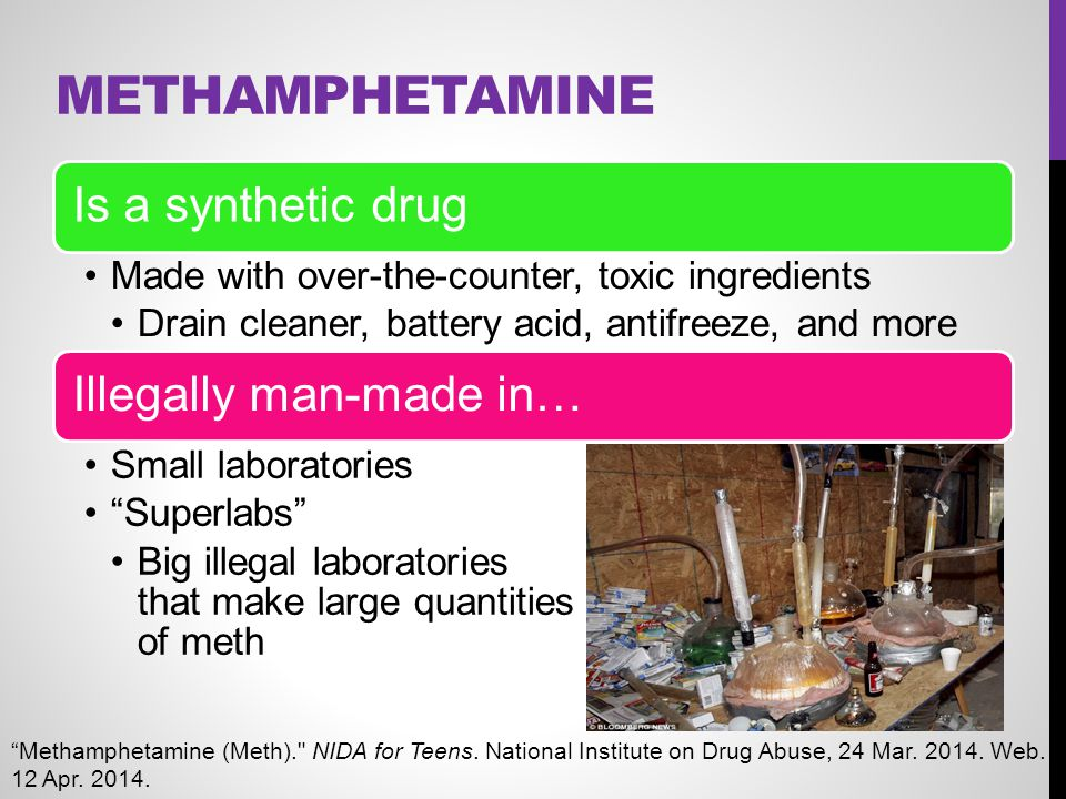 Methamphetamine Is a synthetic drug Illegally man-made in…