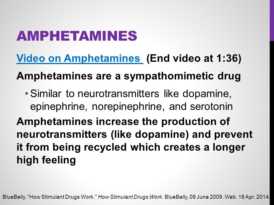Amphetamines Video on Amphetamines (End video at 1:36)