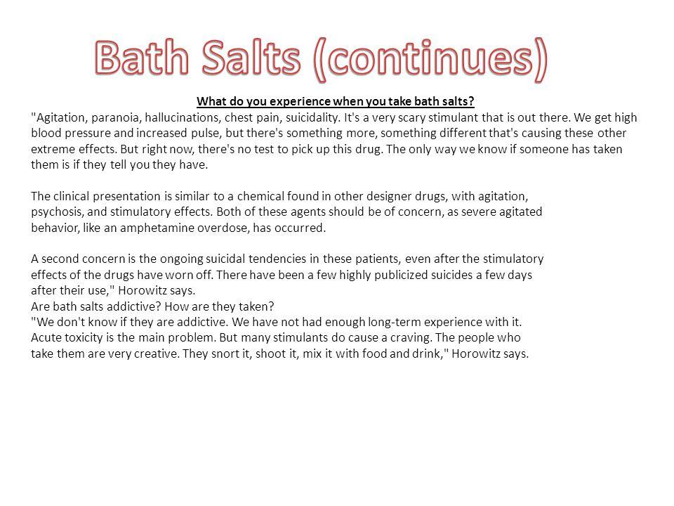 Bath Salts (continues)