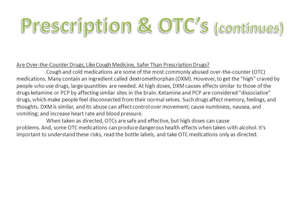 Prescription & OTC's (continues)