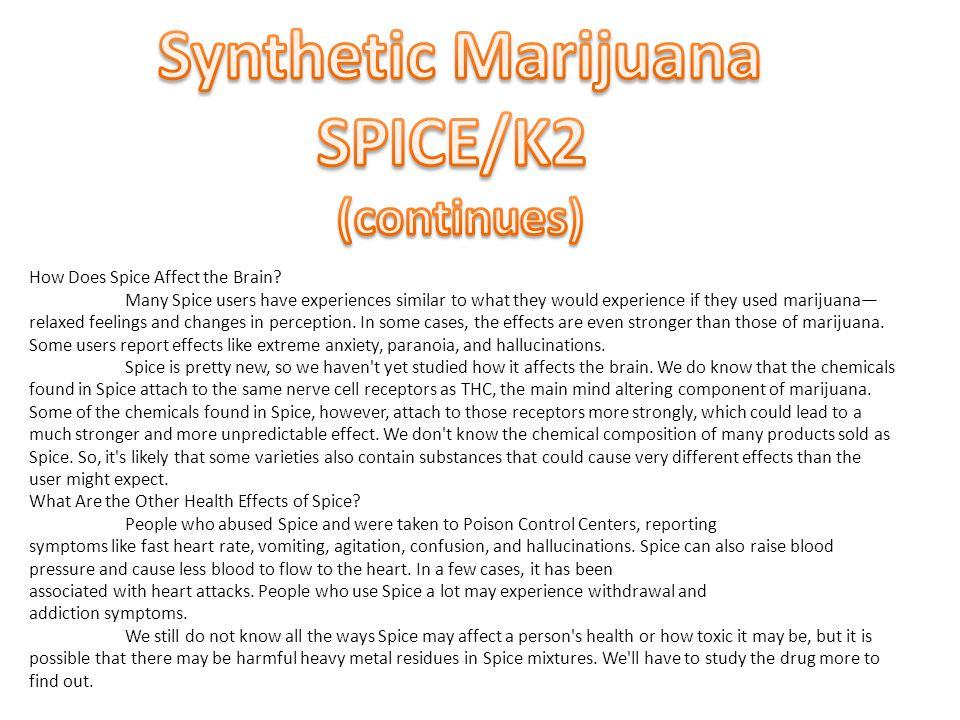 Synthetic Marijuana SPICE/K2