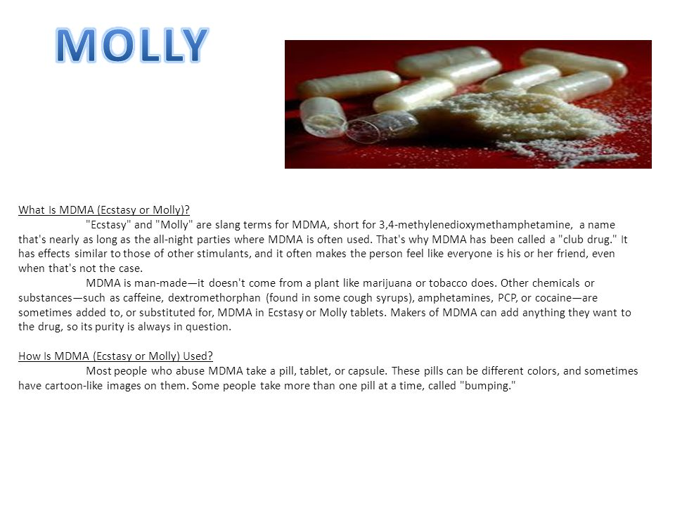 MOLLY What Is MDMA (Ecstasy or Molly)