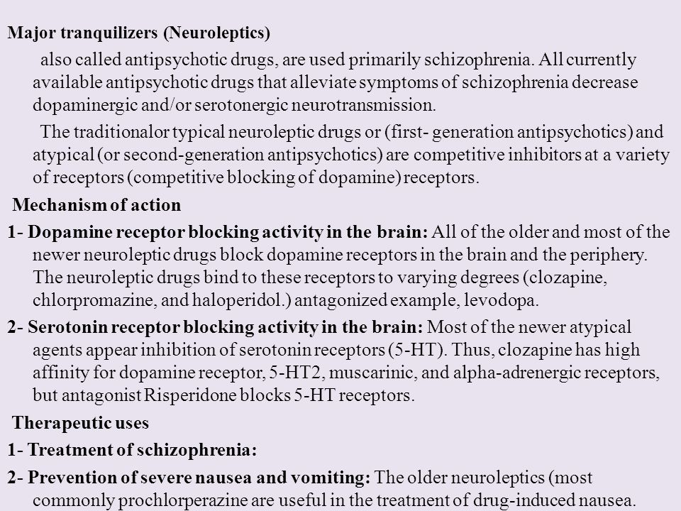 1- Treatment of schizophrenia: