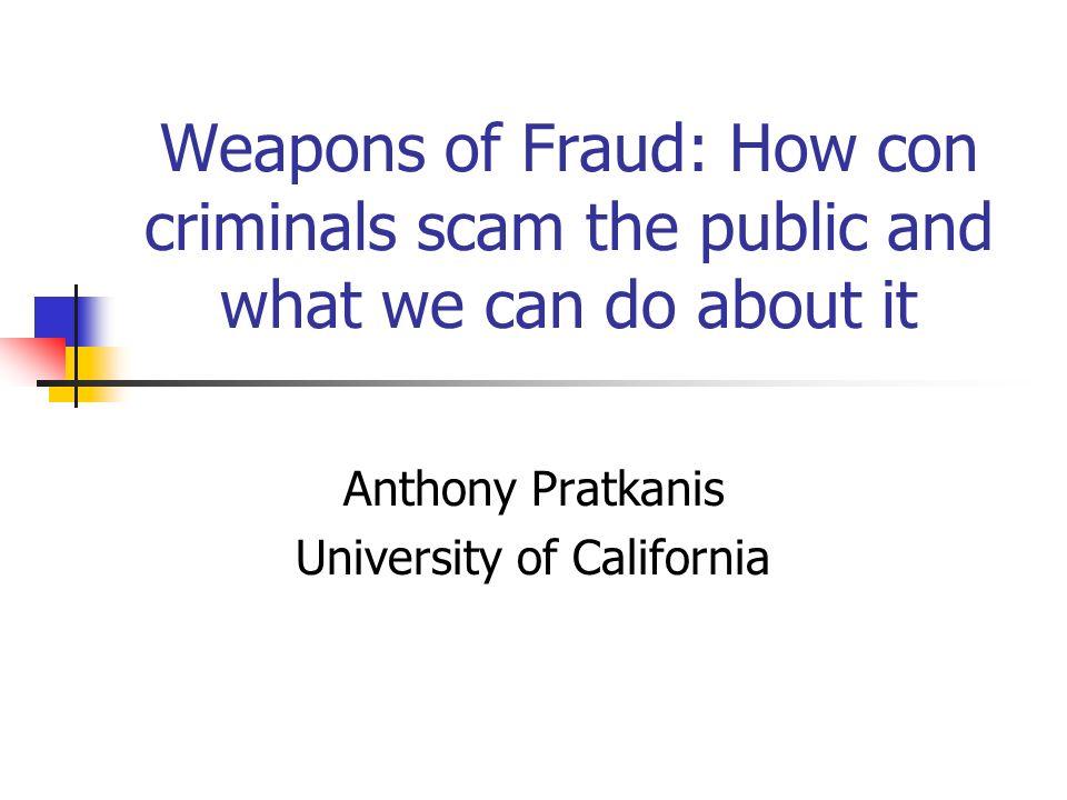 Anthony Pratkanis University of California