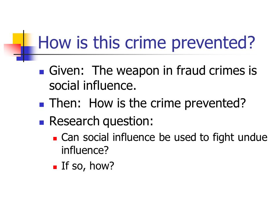 How is this crime prevented