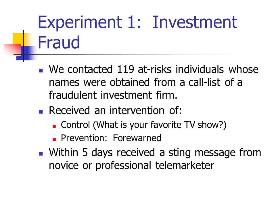 Experiment 1: Investment Fraud