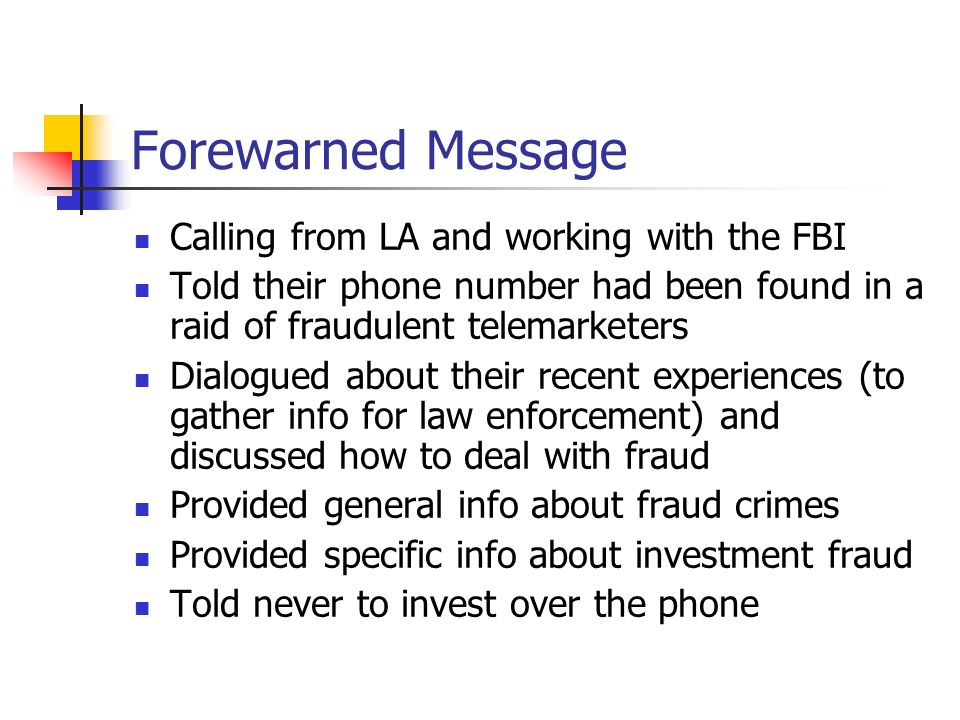 Forewarned Message Calling from LA and working with the FBI
