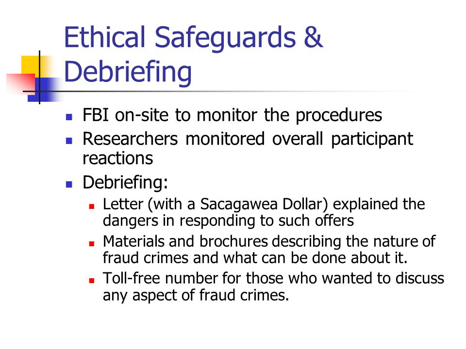 Ethical Safeguards & Debriefing