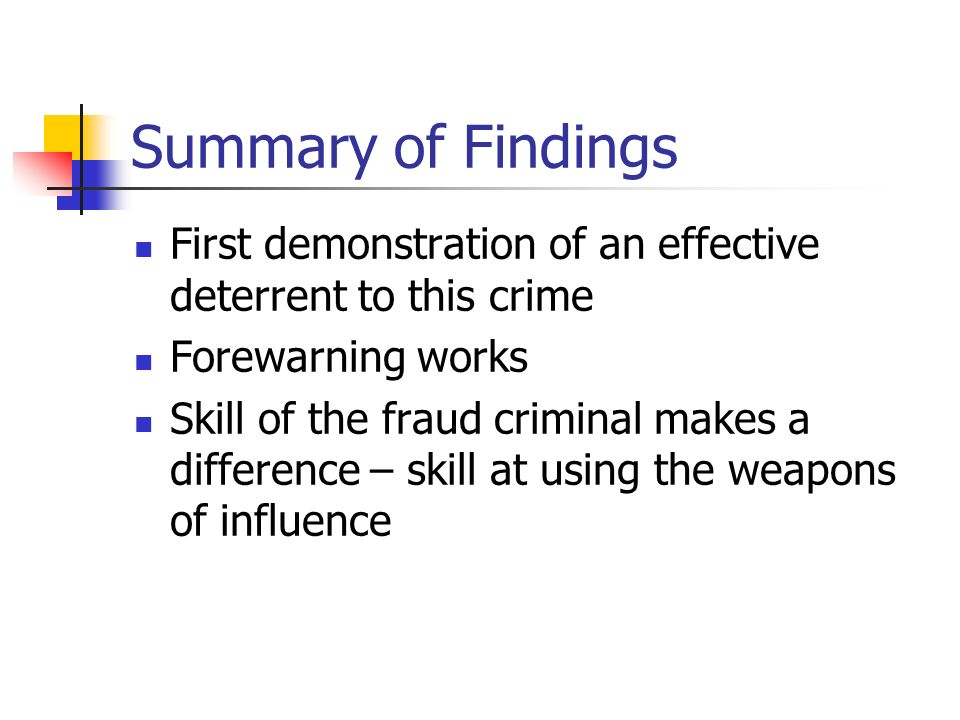 Summary of Findings First demonstration of an effective deterrent to this crime. Forewarning works.